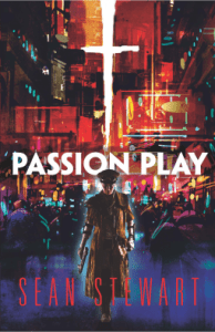 Cover of Passion Play, by Sean Stewart