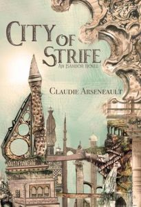 Cover of City of Strife by Claudie Arseneault