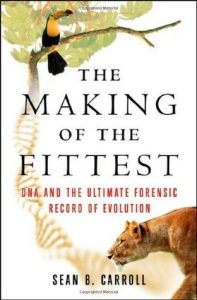Cover of The Making of the Fittest by Sean B. Carroll