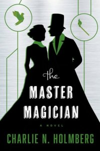 Cover of The Master Magician by Charlie N Holmberg