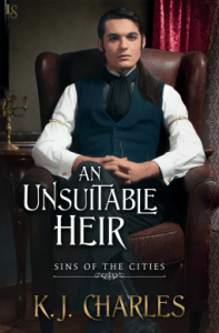 Cover of An Unsuitable Heir by K.J. Charles