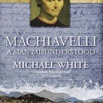 Cover of Machiavelli by Michael White