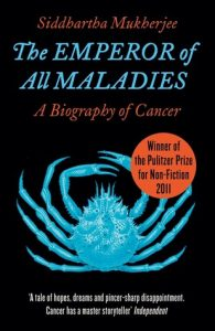 Cover of The Emperor of All Maladies by Siddhartha Mukharjee