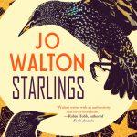 Cover of Starlings by Jo Walton