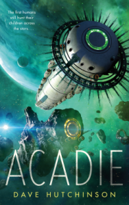 Cover of Acadie by Dave Hutchinson