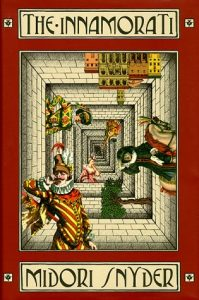 Cover of The Innamorati by Midori Snyder