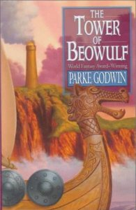 Cover of The Tower of Beowulf by Parke Godwin