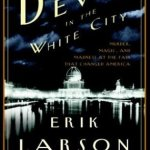 Cover of The Devil in the White City by Erik Larson