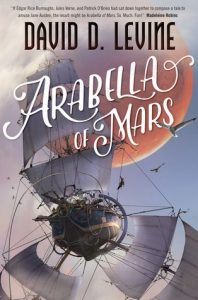 Cover of Arabella of Mars by David D. Levine