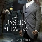 Cover of An Unseen Attraction by K.J. Charles