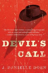 Cover of Devil's Call by J. Danielle Dorn
