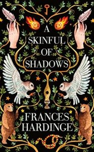 Cover of A Skinful of Shadows by Frances Hardinge