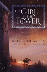 Cover of The Girl in the Tower by Katherine Arden