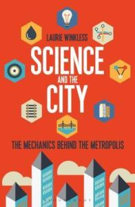 Cover of Science and the City by Laurie Winkless