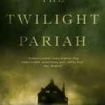 Cover of The Twilight Pariah by Jeffrey Ford