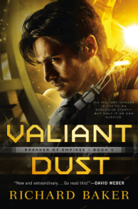Cover of Valiant Dust by Richard Baker