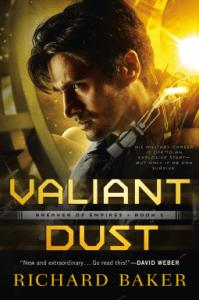 Cover of Valiant Dust by Richard Baker