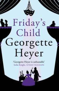 Cover of Friday's Child by Georgette Heyer