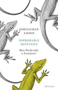 Cover of Improbable Destinies by Jonathan Losos