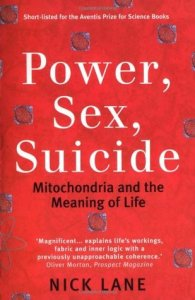Cover of Power, Sex, Suicide by Nick Lane