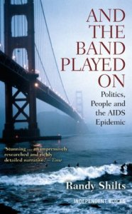 Cover of And the Band Played On by Randy Schiltz