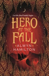 Cover of Hero at the Fall by Alwyn Hamilton