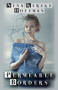 Cover of Permeable Borders by Nina Kiriki Hoffman