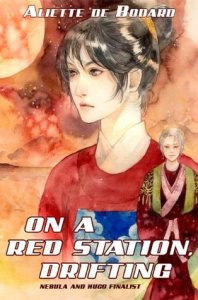 Cover of On a Red Station, Drifting by Aliette de Bodard
