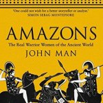 Cover of The Amazons by John Man