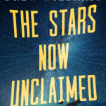 Cover of The Stars Now Unclaimed by Drew Williams