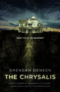 Cover of The Chrysalis by Brendan Deneen