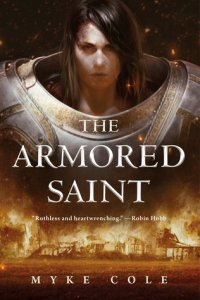 Cover of The Armored Saint by Myke Cole