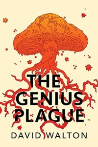 Cover of The Genius Plague by David Walton