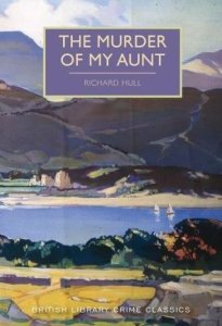 Cover of The Murder of My Aunt by Richard Hull