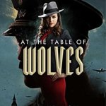 Cover of At the Table of Wolves by Kay Kenyon