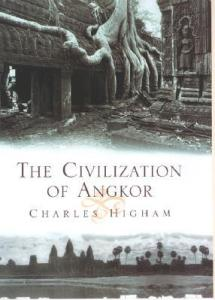 Cover of The Civilization of Angkor by Charles Higham