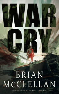 Cover of War Cry by Brian McClellan