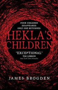 Cover of Hekla's Children by James Brogden