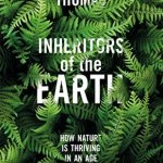 Cover of Inheritors of the Earth by Chris D Thomas
