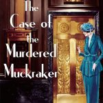 Cover of The Case of the Murdered Muckraker by Carola Dunn