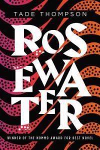 Cover of Rosewater by Tade Thompson