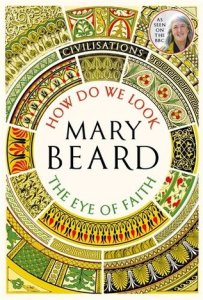 Cover of How Do We Look / The Eye of Faith by Mary Beard