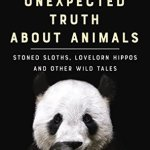 Cover of The Unexpected Truth about Animals by Lucy Cooke