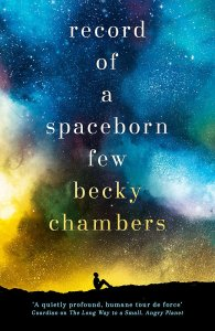 Cover of Record of a Spaceborn Few by Becky Chambers