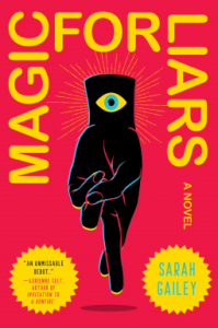 Cover of Magic for Liars by Sarah Gailey