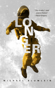 Cover of Longer by Michael Blumlein