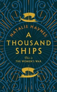 Cover of A Thousand Ships by Natalie Haynes
