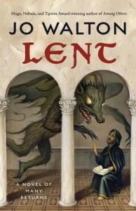 Cover of Lent by Jo Walton