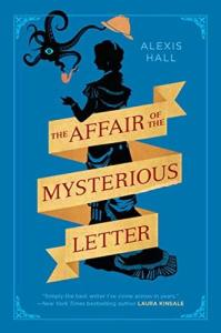 Cover of The Affair of the Mysterious Letter by Alexis Hall