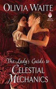 Cover of The Lady's Guide to Celestial Mechanics by Olivia Waite